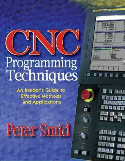 cnc programming techniques  insiders guide