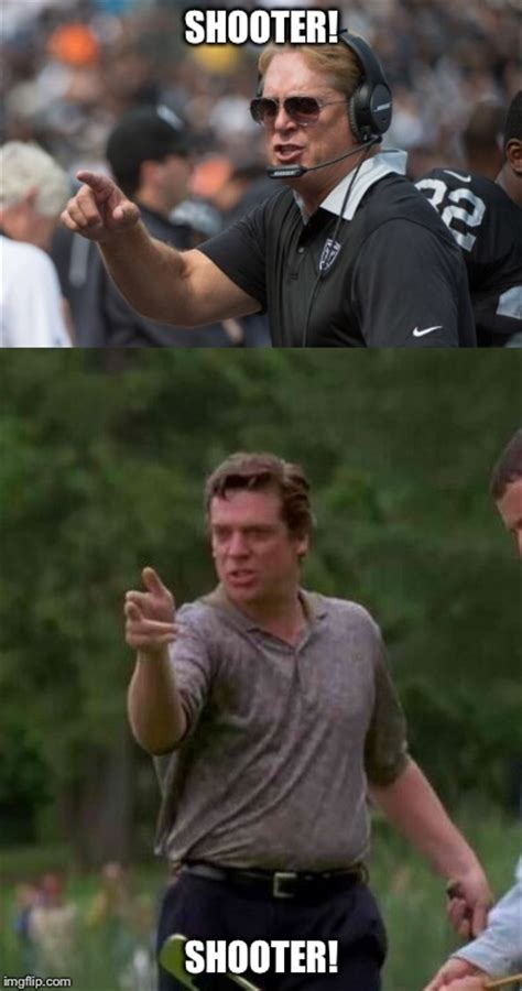 Happy Gilmore Meme - will the real shooter mcgavin please stand up imgflip
