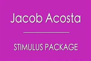 "Fundraiser by Jacob Acosta : ""Jacob Acosta Stimulus Package"""