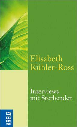 interviews mit sterbenden von elisabeth kuebler ross