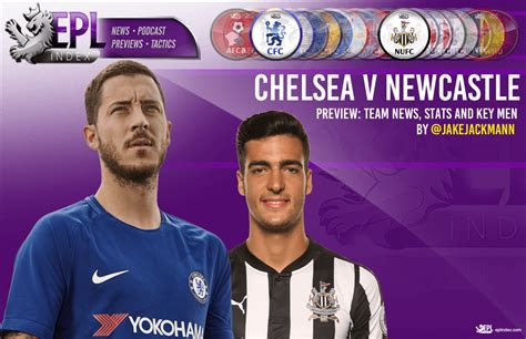 Newcastle United vs Chelsea Preview - EPL Index ...