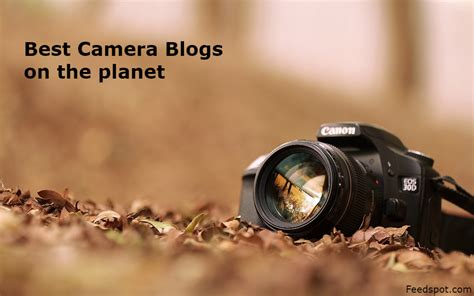 Top 100 Camera Websites & Blogs For Camera Enthusiasts