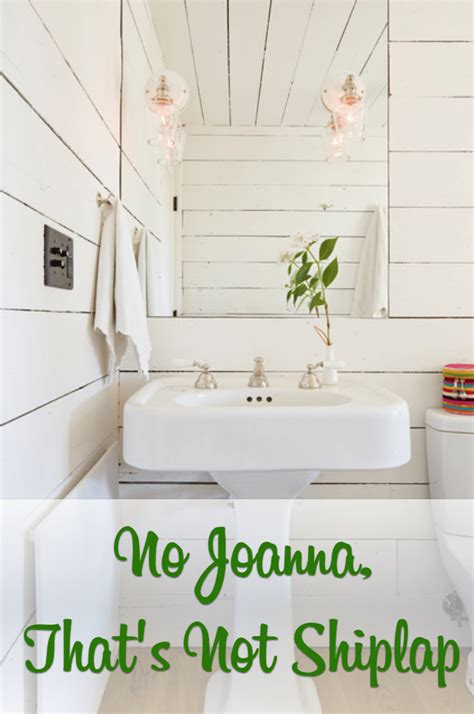 What Is Shiplap by No Joanna That S Not Shiplap The Craftsman