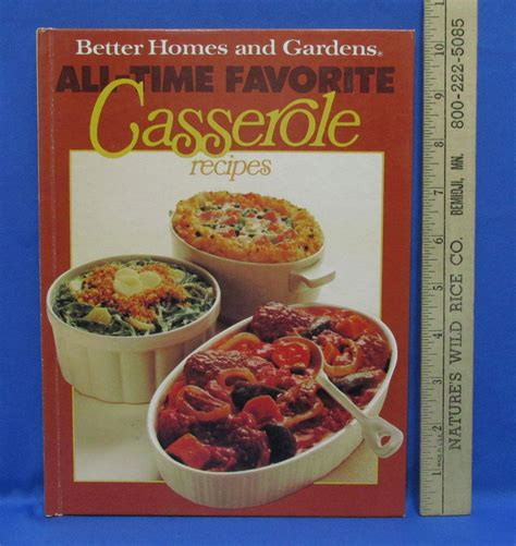 cookbook casserole recipes all time favorites better homes