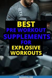 Best Pre Workout Supplements For Men To Boost Endurance  Energy  Strength  U0026 Build Muscle U2026 In