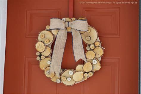 birch wood wreaths woodchuckcanuckcom