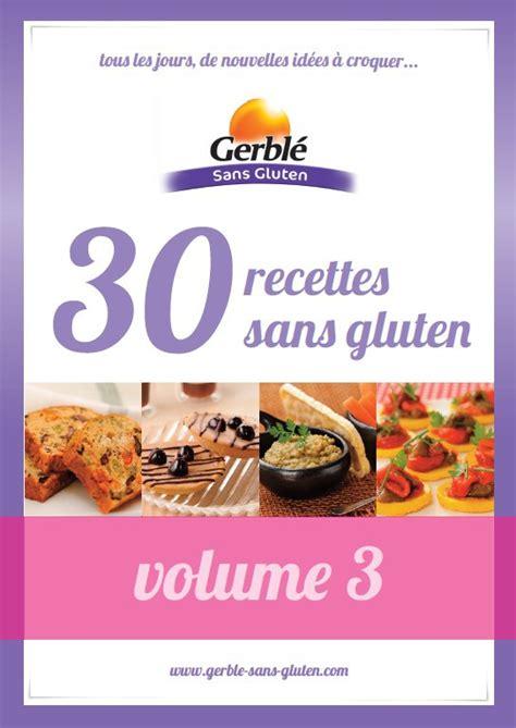 livre de cuisine sans gluten livres gratuits de recettes sans gluten gerblé