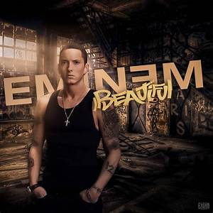 Eminem - Beautiful by ehsandesigns on DeviantArt