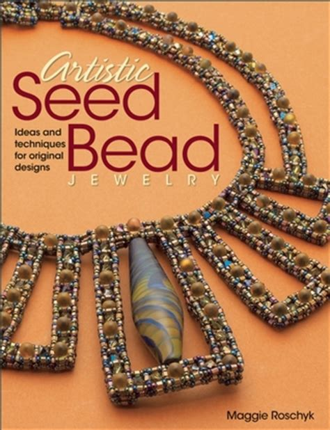 artistic seed bead jewelry ideas  techniques