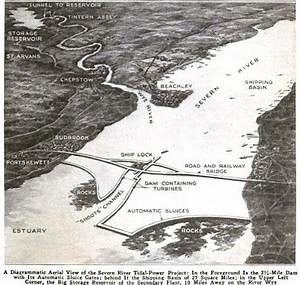 Diagram Of A Plan To Harness Tidal Power On The Severn River Circa 1921  Caption From Popular