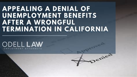 Are you unemployed in california? Appealing A Denial Of Unemployment Benefits After A ...