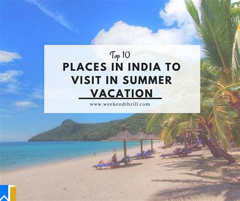 top 15 places in india to visit in summer vacation