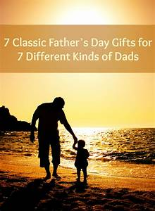 Father's Day Gifts 2015 - 7 Classic Gifts For Father's Day ...