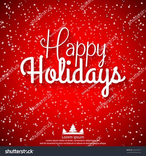 Happy Holidays Vector Illustration Holiday Design Stock