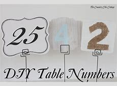 DIY Wedding Table Numbers The Bright Ideas Blog