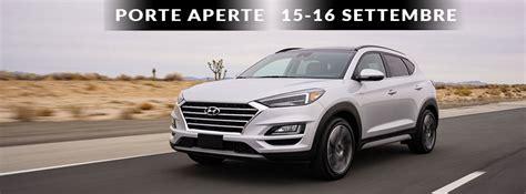 Porte Aperte Auto by Porte Aperte 15 16 Settembre Nuovo Tucson Gerli Auto