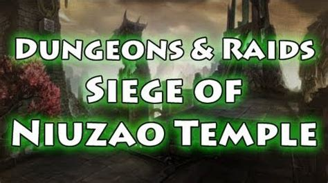 Siege Of Niuzao Temple Heroic Dungeon Guide Wod Siege Of Niuzao Temple Wowwiki Your Guide To The
