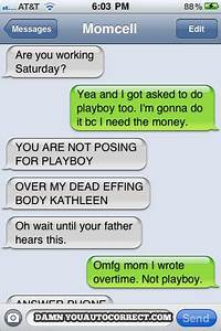 The 16 Funniest Autocorrects From October, 2011 - Damn You ...