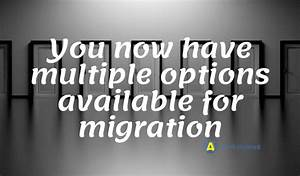 Here Are All The Best Data Migration Options Available On
