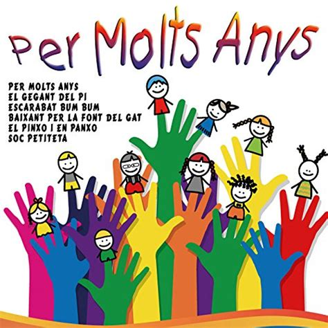 Per Molts Anys by Colla Infantil Catalana on Amazon Music
