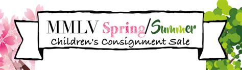 MMLV'S SPRING/SUMMER CONSIGNMENT SALE 2019 - Moms of ...