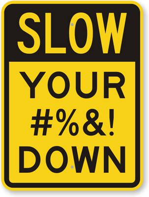 Funny Traffic Signs  Perfect For Gifts. Front Office Signs Of Stroke. Mobile App Service Banners. Company Training Banners. Nc State Decals. Virtual Logo. Rec Room Signs Of Stroke. Cool Black Decals. Man Cave Signs Of Stroke