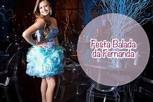 Festa Balada da Fernanda Debuteen O Blog da Debutante
