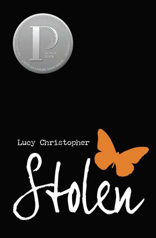 Review: Stolen by Lucy Christopher - Books & Cleverness
