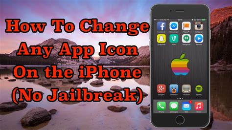 how to edit iphone how to change any app icon on the iphone no jailbreak