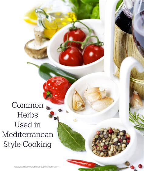 Common Herbs Used In Mediterraneanstyle Cooking Carrie