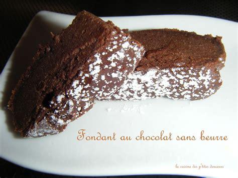 fondant au chocolat sans beurre la cuisine des p tites