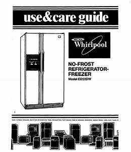 Whirlpool Refrigerator Ed22dw User Guide