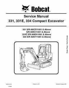 Bobcat 331 331e 334 Compact Excavator Service Manual Pdf