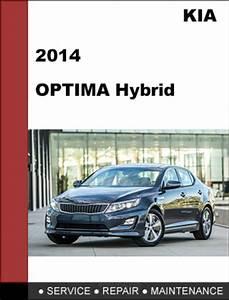 Kia Optima 2014 Hybrid Factory Service Workshop Repair
