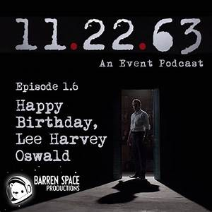 11.22.63 Episode 1.6: Happy Birthday, Lee Harvey Oswald ...