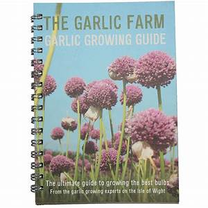 The Garlic Farm Growing Guide    Products    The Garlic