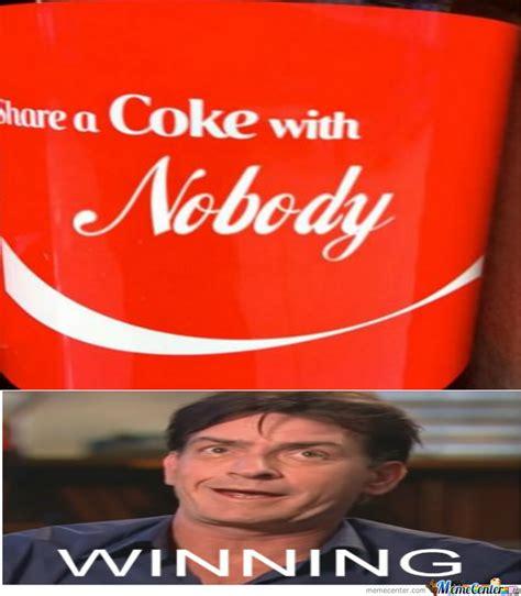 Share A Coke Meme - charlie sheen dont share coke by multithabeast meme center
