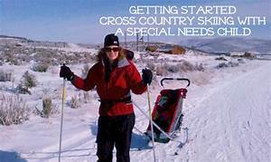 Getting Started Cross Country Skiing with a Special Needs ...