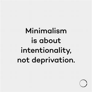 25+ best Quotes... Simplicity Minimalist Quotes
