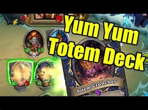 Hearthstone Fun Decks Yum Yum Totems (shaman Totem