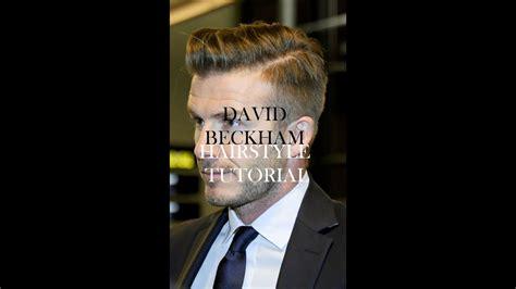 hair david beckham hairstyle hairstyle tutorial mens