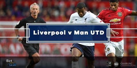 Liverpool v Manchester United Predictions, Betting Tips ...