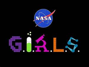 Women@NASA » NASA GIRLS Mentoring Series