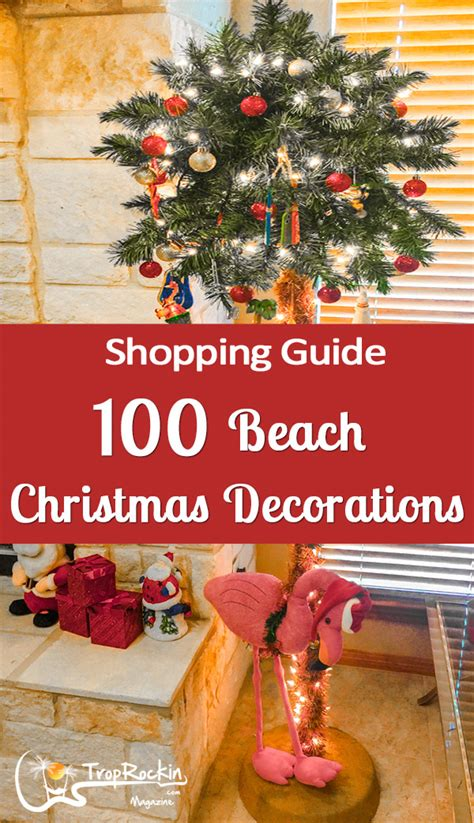 shopping guide  beach christmas decorations part