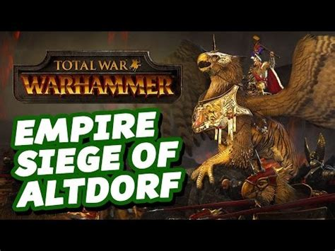 siege social total empire siege of altdorf let 39 s play total war warhammer