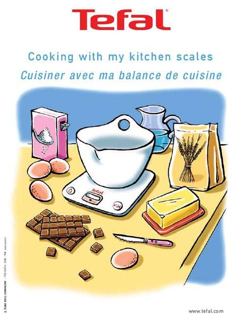 mode d emploi tefal balances de cuisine trouver une solution 224 un probl 232 me tefal balances de