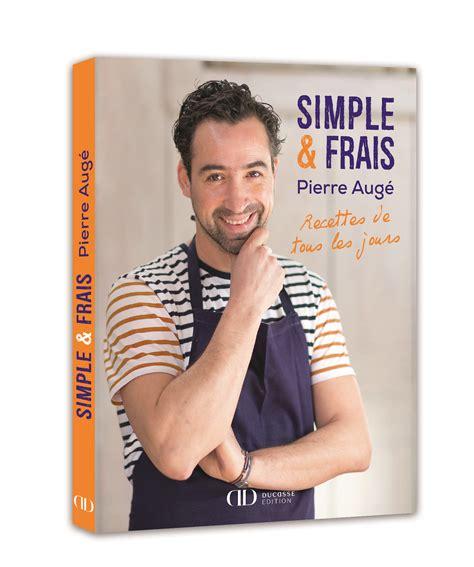 grand livre de cuisine alain ducasse livre quot simple et frais quot recettes de tous les jours de