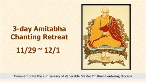 day amitabha chanting retreat