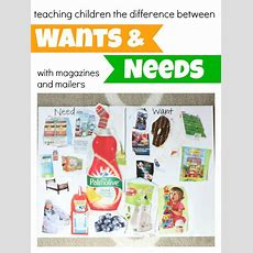 Teaching Children The Difference Between Wants And Needs  I Can Teach My Child