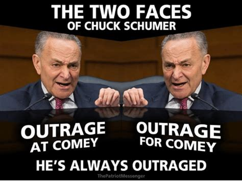 Chuck Schumer Memes - the two faces of chuck schumer outrage outrage for comey